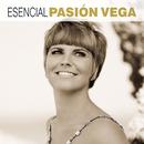 Esencial Pasión Vega/Pasión Vega