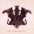 Catacombs/Like A Storm