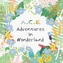 A.C.E Adventures in Wonderland/A.C.E