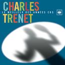 Le meilleur des années CBS/Charles Trenet