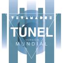 Túnel (Versión Mundial)/Vetamadre