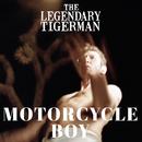 Motorcycle Boy/The Legendary Tigerman