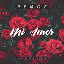Mi Amor/Remoe
