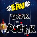 Trick der Politik/EAV