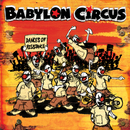 Dances of Resistance/Babylon Circus