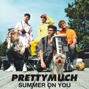 Summer on You/PRETTYMUCH