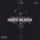 Navy Black/DJ Sliqe