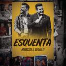 Esquenta M&B/Marcos & Belutti