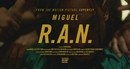 R.A.N. (Official Video)/Miguel