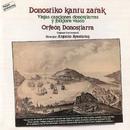Viejas Canciones Donostiarras y Folklore Vasco/Orfeon Donostiarra
