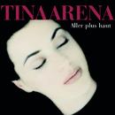 Aller Plus Haut/Tina Arena