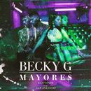 Mayores (KLAP Remix) feat.Lucas Lucco/Becky G
