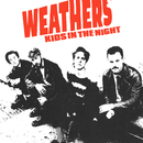 Kids In The Night/Weathers