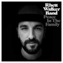 Peace in the Family/Rhett Walker Band