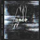 Drop feat.Blac Youngsta,BlocBoy JB/G-Eazy