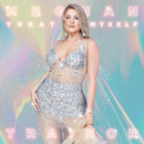 ALL THE WAYS/Meghan Trainor
