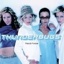 Friends Forever/Thunderbugs