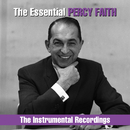 The Essential Percy Faith - The  Instrumental Recordings/Percy Faith & His Orchestra