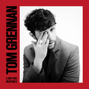 Lighting Matches (Deluxe)/Tom Grennan