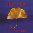 Yo Yo Man/Blue Blot