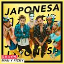 Japonesa/Mau y Ricky