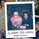 Younger (Acoustic)/A Great Big World