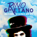 Ma il cielo è sempre più blu (Extended Version)/Rino Gaetano