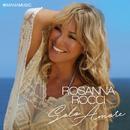 Solo Amore/Rosanna Rocci