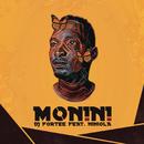 Monini feat.Niniola/DJ Fortee