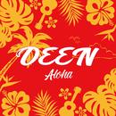 Aloha/DEEN