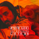 Lie To Me( feat.Ina Wroldsen)/Steve Aoki