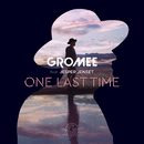 One Last Time feat.Jesper Jenset/Gromee