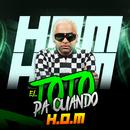 El Toto Pa Cuando/H.O.M.
