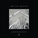 Do It Again (Gospel Radio Edit) feat.Travis Greene,Kierra Sheard/Elevation Collective