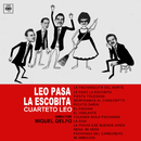 Leo Pasa la Escobita/Cuarteto Leo
