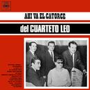 Ahí Va el Catorce del Cuarteto Leo/Cuarteto Leo