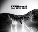 ALL TIME BEST -MEMBER BEST-/UVERworld