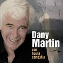 Con Buena Compañía/Dany Martin