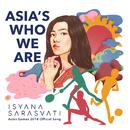 Asia's Who We Are/Isyana Sarasvati