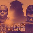 Eu Acredito em Milagres feat.Paulo César Baruk/Lito Atalaia