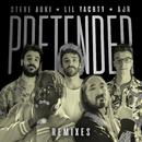 Pretender (Remixes) feat.Lil Yachty,AJR/Steve Aoki