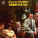 ¡Viva la Felicidad!/Cuarteto Leo