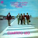 Todo Es Alegría y Cordialidad Con el Cuarteto Leo/Cuarteto Leo