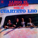 Llegó el Sucundín Con el Cuarteto Leo/Cuarteto Leo