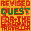 Revised Quest for the Seasoned Traveller/A Tribe Called Quest