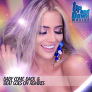 Baby Come Back / Beat Goes On (Remixes)/Alfonso Padilla