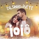 Ioiô feat.Ivete Sangalo/Dilsinho