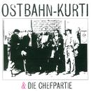 Ostbahn-Kurti & Die Chefpartie/Ostbahn-Kurti & Die Chefpartie