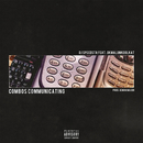 Combos Communicating feat.OkMalumkoolkat/DJ Speedsta