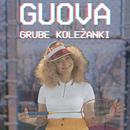 Grube Koleżanki/Guova